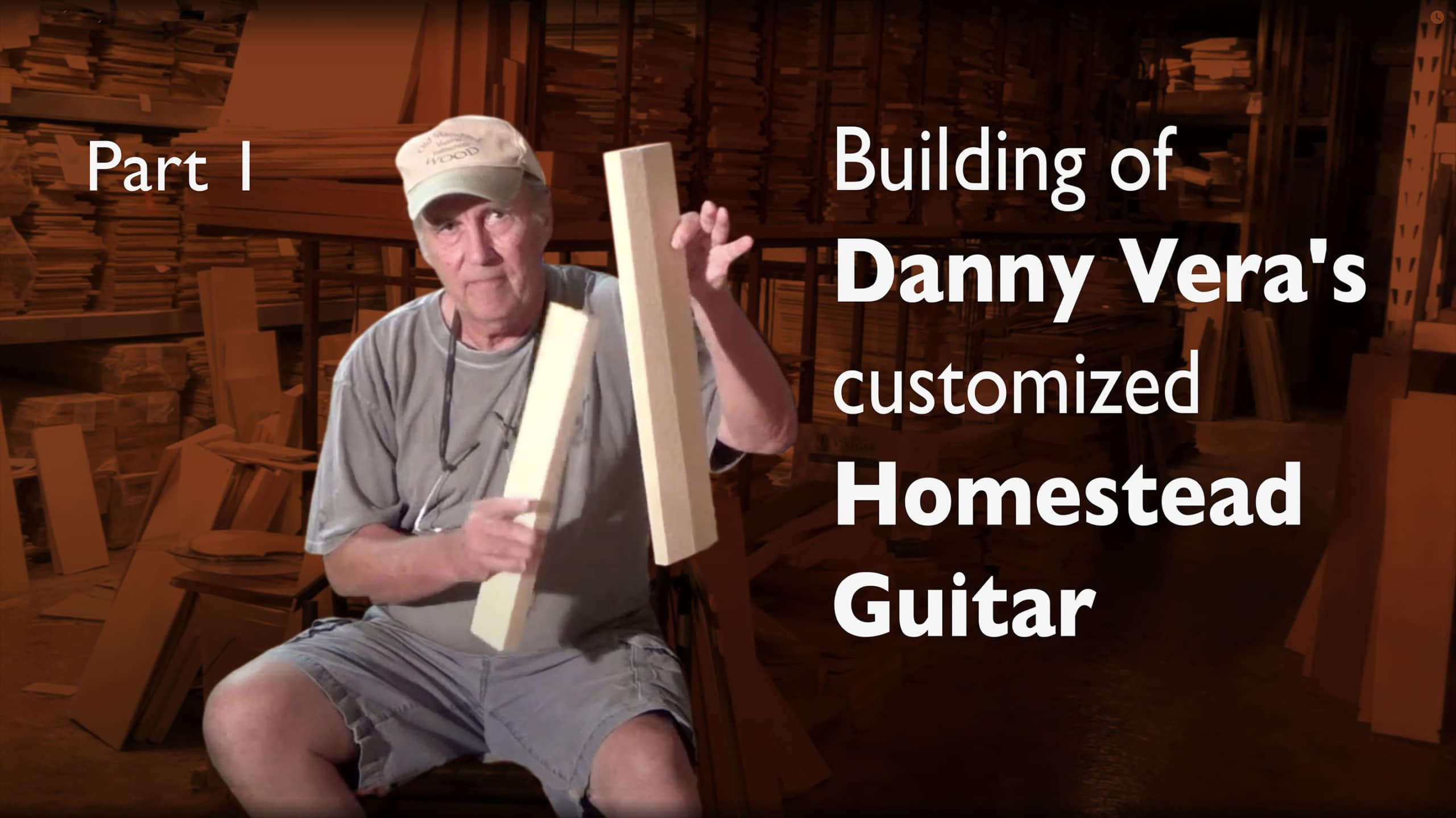 Building of Danny Vera's customized Homestead Guitar – Selecting the wood
